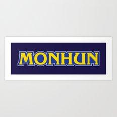 MONHUN Art Print