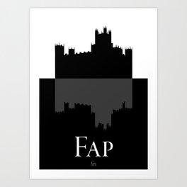 Fap (Downton Abbey) Art Print