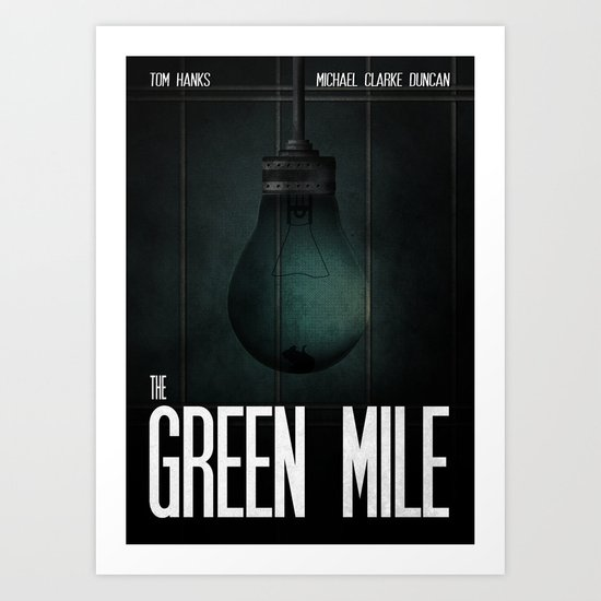 Green Mile Art Print