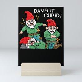 Anti Valentines Day Damn it Cupid Mini Art Print