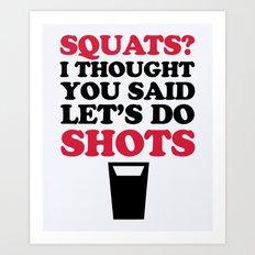 Do Squats Gym Quote Art Print