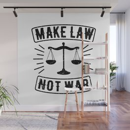 Make Law Not War Lawyer Judge Retro Wall Mural