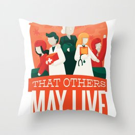 That Other May Live Throw Pillow