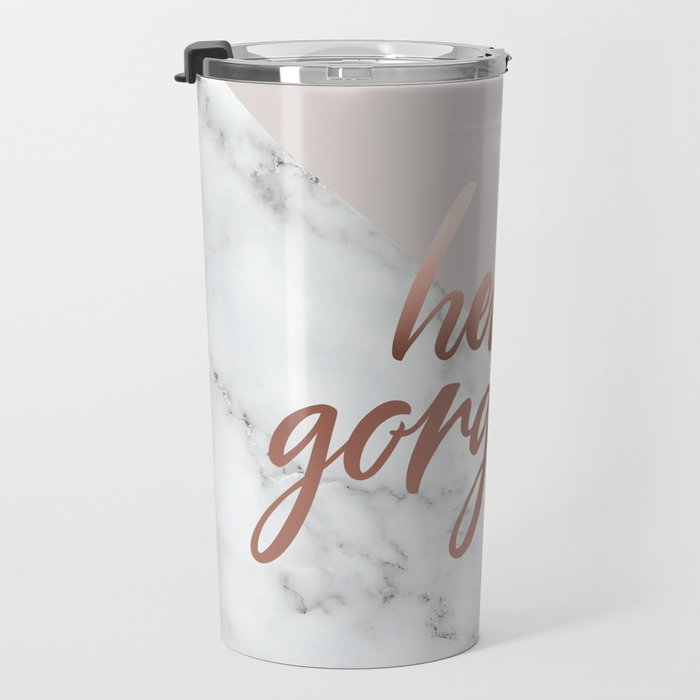 Hello Gorgeous, Cute, Meme, Rose Gold, Pink, Marble Quote Travel Mug