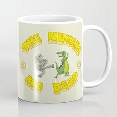 The Humans are Dead Mug