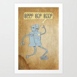 Beep Bop Boop Art Print