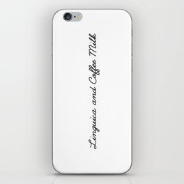 Linguica and Coffee Milk iPhone Skin