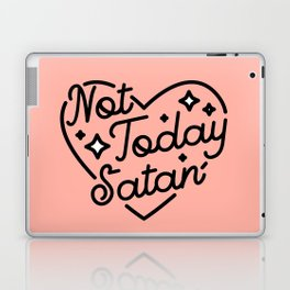 not today satan I Laptop & iPad Skin