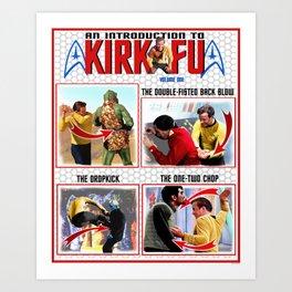 An Introduction to Kirk - Fu Art Print