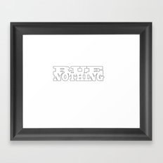 Rue Nothing Block Letters Framed Art Print