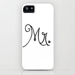 Mr. iPhone Case