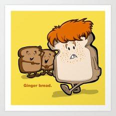 Ginger Bread Art Print