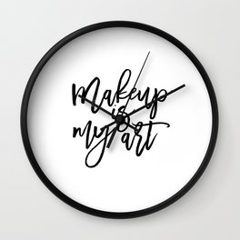 MAKEUP PRINT, Women Gift,Gift For Her,Makeup Salon Decor,Makeup Artist,Fashion Print,Fashion Quote,M Wall Clock