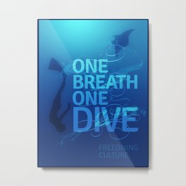 One Breath One Dive Poster Metal Print