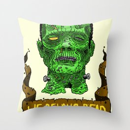 We Belong Dead Throw Pillow
