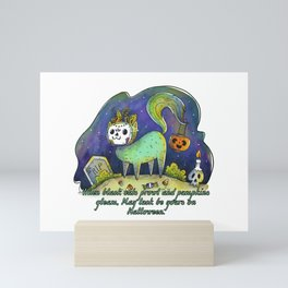 MAY LUCK BE YOURS ON HALLOWEEN Mini Art Print