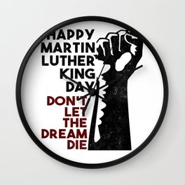 Happy Martin Luther King Day Wall Clock