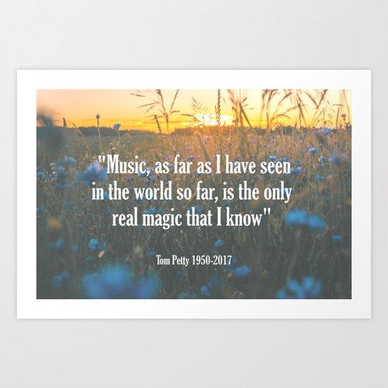 Tom Petty Music Quote Art Print