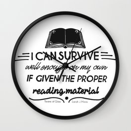 I can survive well enough on my own Wall Clock