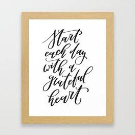 Start Each Day With a Grateful Heart Framed Art Print