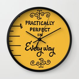 Practically perfect in every way mary poppins measuring tape..  Wall Clock