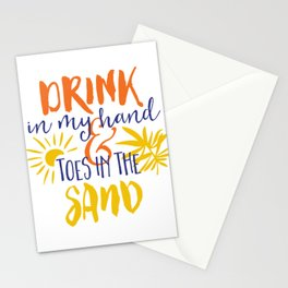 Drink In My Hand Toes In The Sand Stationery Cards