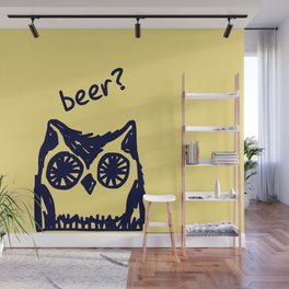 Beer? Who said beer? Thirsty owl print Wall Mural