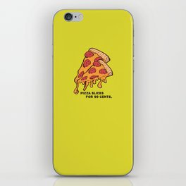 Pizza Slices For 99 cents. iPhone Skin