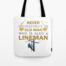 Old Man - A Lineman Tote Bag