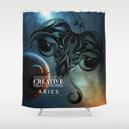 Aries- Independent, Creative and Headstrong Shower Curtain