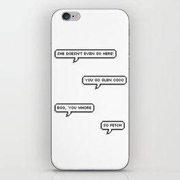 mean girls quotes iPhone Skin