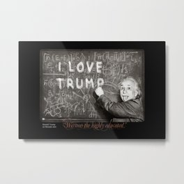 """Donald Trump on Nevada win: """"We won the highly educated."""" Metal Print"""