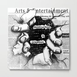 creative distruction Metal Print