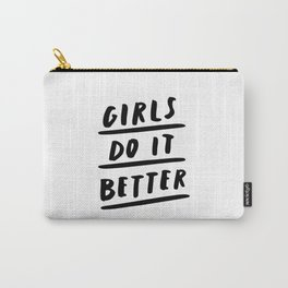 Girls Do It Better black and white modern typography quote poster canvas wall art home decor Carry-All Pouch
