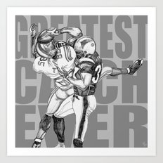 GREATEST CATCH EVER Art Print