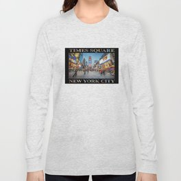 Times Square Sparkle (with type on black) Long Sleeve T-shirt