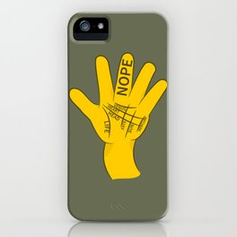 Palmistry Nope iPhone Case