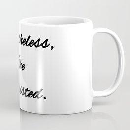 Never the Less, She persisted. Coffee Mug