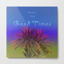 Good Times in Blue Metal Print