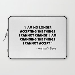 Change What You Cannot Accept - Angela Y. Davis Laptop Sleeve