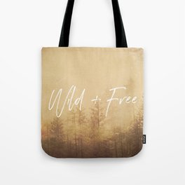 Wild And Free - Cascadia Forest Tote Bag
