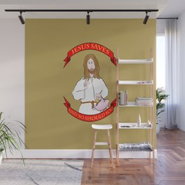 Jesus saves! (and so should you) Wall Mural