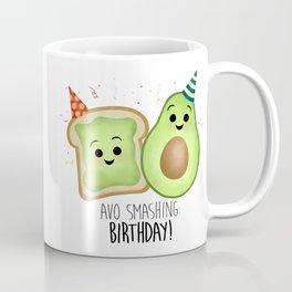Avo Smashing Birthday - Avocado Toast Coffee Mug