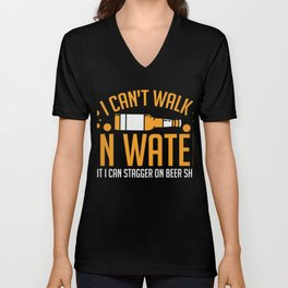 BEER: I Can't Walk On Water Unisex V-Neck