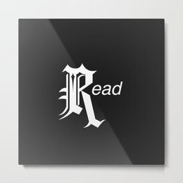 Read Metal Print