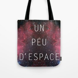 a little bit of space Tote Bag