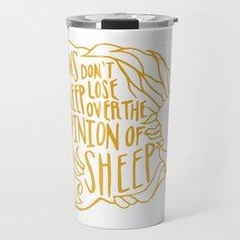 Lions don't lose sleep Travel Mug