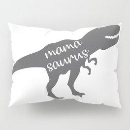 Mama Saurus T-rex Dinosaur Pillow Sham