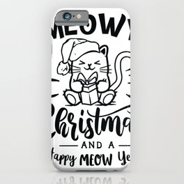 Meowy Christmas iPhone Case