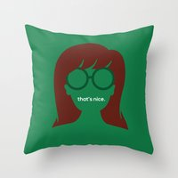 "daria Throw Pillows featuring The Daria - ""That's Nice"" by Stevie NYC"